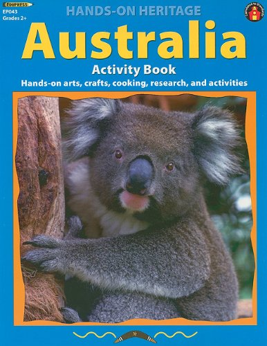 9781564720184: Australia Activity Book: Hands-On Arts, Crafts, Cooking, Research, and Activities (Hands-On Heritage)