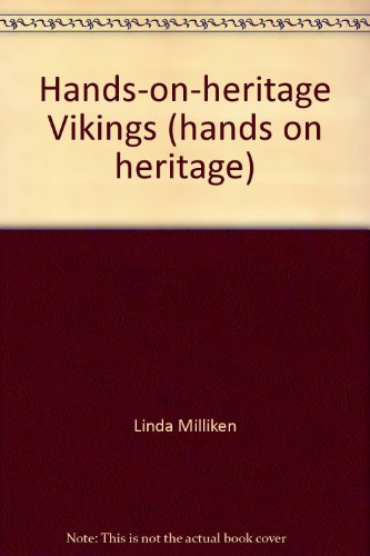Hands-on-heritage Vikings (hands on heritage): Linda Milliken
