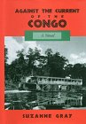 9781564742636: Against the Current of the Congo