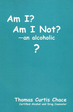 9781564742926: Am I? Am I Not? an Alcoholic