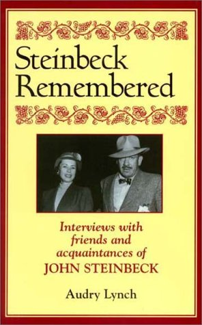 9781564743268: Steinbeck Remembered: Interviews With Friends and Acquanitances of John Steinbeck
