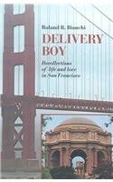 Delivery boy; a memoir of life and love in San Francisco: Bianchi, Roland R.