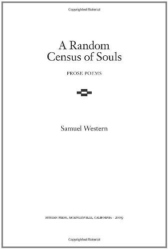 A Random Census of Souls: Prose Poems: Samuel Western