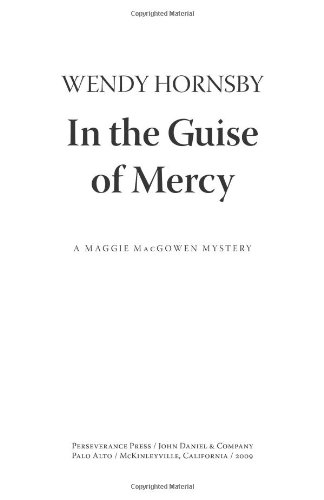 In the Guise of Mercy (A Maggie: Wendy Hornsby