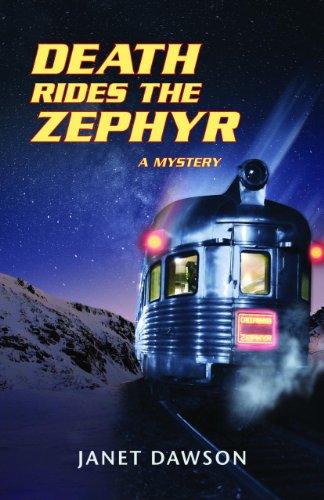Death Rides the Zephyr: A Mystery: Dawson, Janet