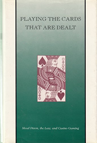 Playing the Cards That Are Dealt: Mead: R. T. King,