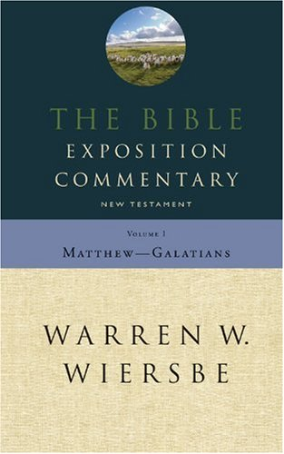 Bible Exposition Commentary, Vol. 1: New Testament (1564760308) by Warren W. Wiersbe
