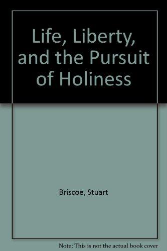Life, Liberty, and the Pursuit of Holiness: Stuart Briscoe, Jill Briscoe