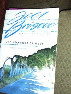 The Heartbeat of Jesus (Bible study series): Briscoe, Jill