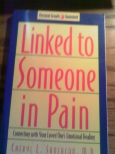 9781564761170: Linked to Someone in Pain (Personal growth bookshelf)