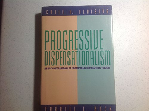 9781564761385: Progressive Dispensationalism