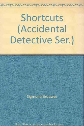 9781564761583: Shortcuts (Accidental Detective Ser.)