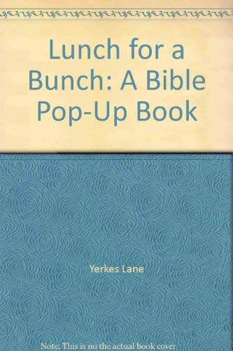 9781564761729: Lunch for a Bunch: A Bible Pop-Up Book