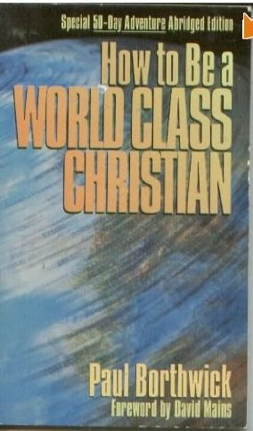 9781564762047: How to Be a World-Class Christian
