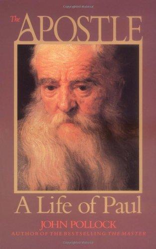 9781564762429: The Apostle: A Life of Paul (John Pollock Series)