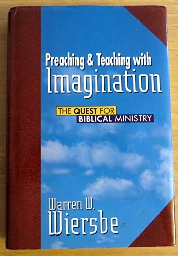 9781564762528: Preaching and Teaching with Imagination: The Quest for Biblical Ministry
