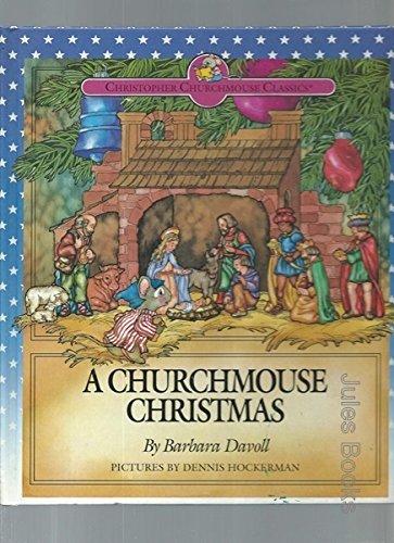 9781564762764: A Churchmouse Christmas (Christopher Churmouse Classics Series)