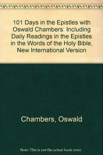 One Hundred One Days in the Epistles: Chambers, Oswald, Adair,