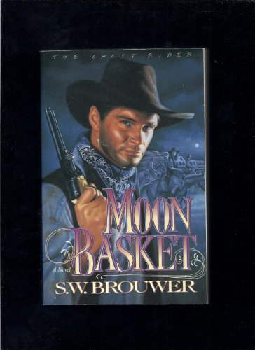 9781564763419: Moon Basket (The Ghost Riders, Book 2)
