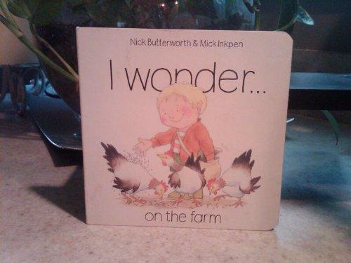 9781564763617: I Wonder on the Farm