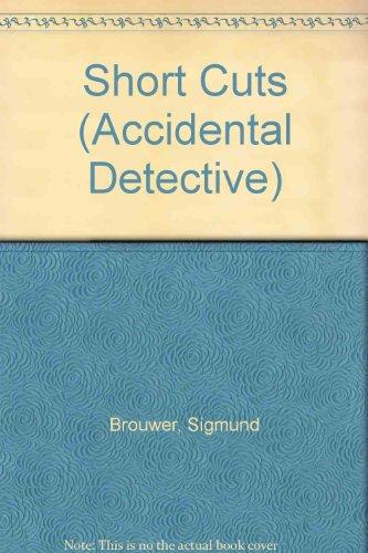 9781564763808: Shortcuts (Accidental Detectives, Book 11)