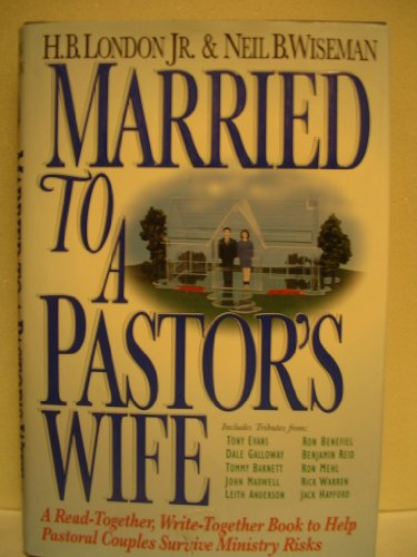 9781564763921: Married to a Pastor's Wife