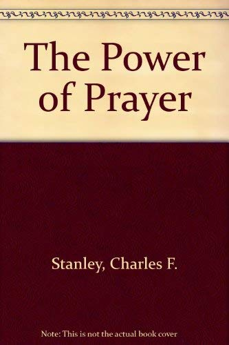 Power of Prayer (Guided Growth) (9781564764386) by Charles Stanley; Charles F. Stanley