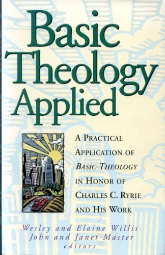 9781564764423: Basic Theology: Applied (Bibles/Bible Study)