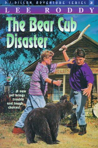 9781564765031: The Bear Cub Disaster (The D.J. Dillon Adventure Series)