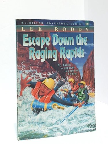 Escape Down the Raging Rapids: Roddy, Lee