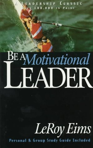 9781564765123: Be a Motivational Leader