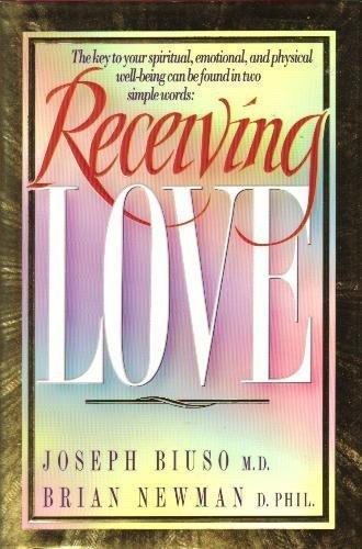 Receiving Love: Joseph Biuso, Brian