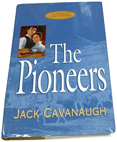 9781564765871: The Pioneers (American Family Portraits #5)