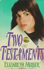9781564766106: Two Testaments (Two Crosses Series #2)