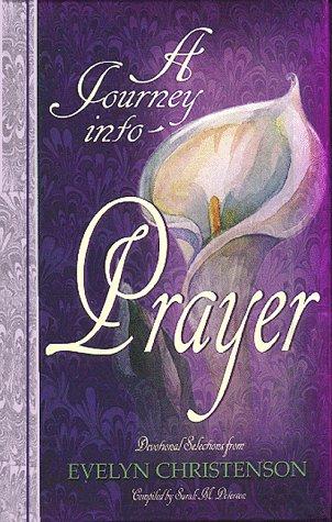 9781564766298: A Journey into Prayer