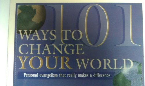9781564766342: 101 Ways to Change Your World