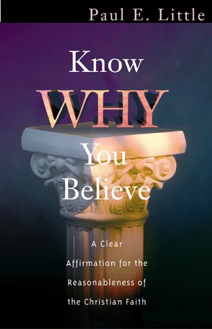 9781564767547: Know Why You Believe
