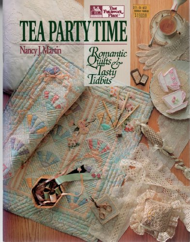 9781564770080: Tea Party Time: Romantic Quilts and Tasty Tidbits