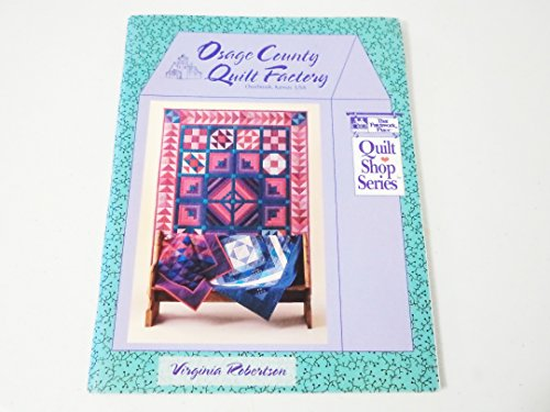 Osage County Quilt Factory: Robertson, Virginia