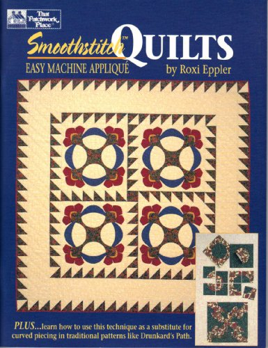 9781564770202: Smoothstitch Quilts: Easy Machine Applique