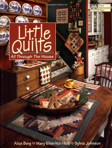 Little Quilts All Through the House (Designer Series)