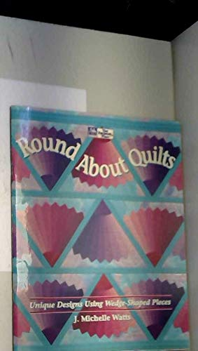 9781564770455: Round About Quilts