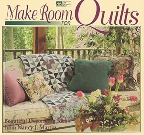 9781564770479: Make Room for Quilts: Beautiful Decorating Ideas from Nancy J. Martin