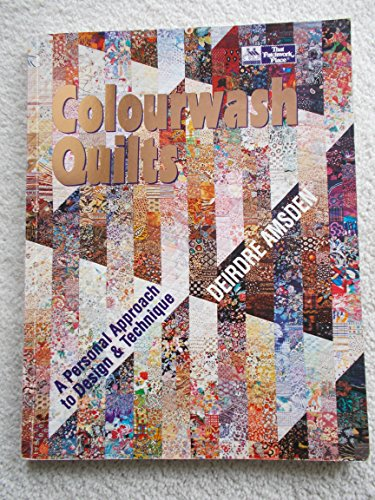 9781564770516: Colourwash Quilts: A Personal Approach to Design & Technique
