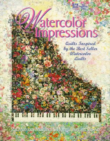 9781564771162: Watercolor Impressions: Quilts Inspired by the Bestseller Watercolor Quilts