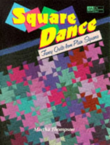 9781564771216: Square Dance: Fancy Quilts from Plain Squares