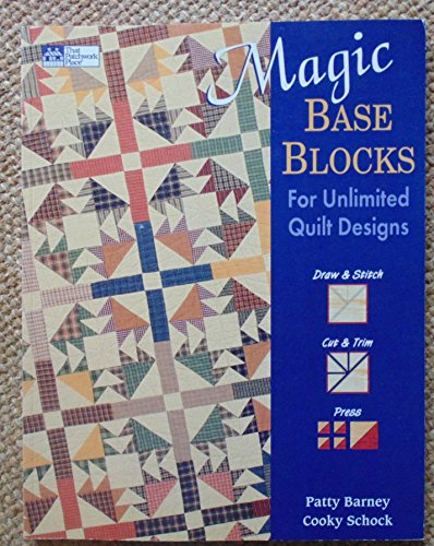 9781564771636: Magic Base Blocks for Unlimited Quilt Designs