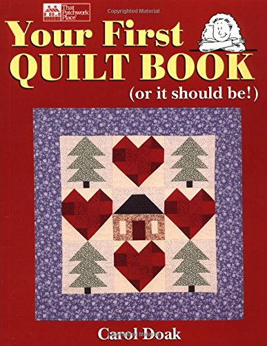 9781564771988: Your First Quilt Book (or it should be!)