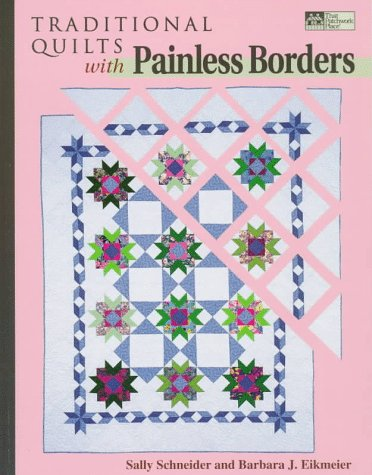9781564772039: Traditional Quilts With Painless Borders