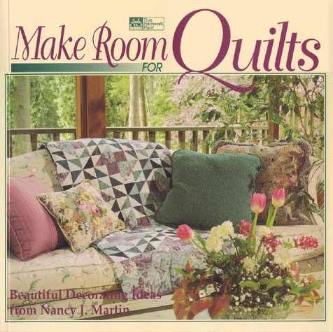 9781564772213: Make Room for Quilts